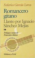 Romancero gitano - Llanto por Ignacio Sánchez Mejías. ENVÍO URGENTE (ESPAÑA)