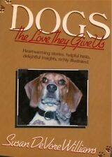 Dogs the Love They Give Us, 1988, Williams spiritual