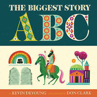 NEW The Biggest Story ABC by Kevin DeYoung