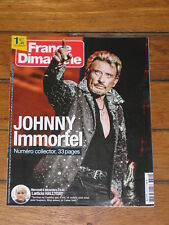 France Dimanche n° 3719 - Johnny Hallyday - Numéro Collector - Jean d'Ormesson