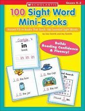 100 Sight Word Mini-Books: Instant Fill-In Mini-Books That Teach 100 Essential S
