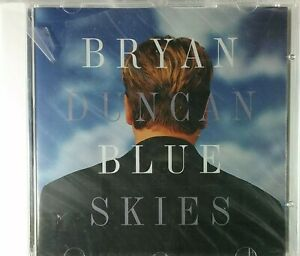 Bryan Duncan - Blue Skies (CD, 1996, Myrrh Records, USA)