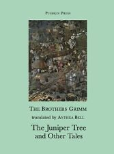 The Juniper Tree and Other Tales (Pushkin Collecti