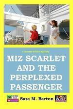 Miz Scarlet and the Perplexed Passenger (A Scarlet Wilson Mystery) (Volume 5)