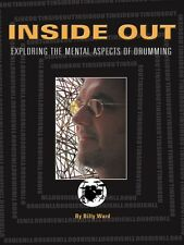 Inside Out Exploring the Mental Aspects of Drumming Percussion Book 006620076