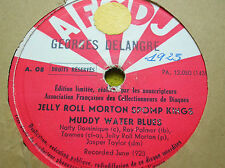 78 rpm- JELLY ROLL MORTON KINGS - Muddy water blues -  AFCDJ A 08