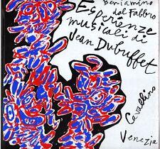 DUBUFFET - Dal Fabbro Beniamino, Esperienze musicali di Jean Dubuffet