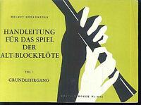 """"""" Handleitung für das Spiel der Altblockflöte """"  Hrsg.Helmut Mönkemeyer"""