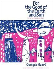 For the Good of the Earth and Sun: Teaching Poetry Heinemann/Cassell Language &