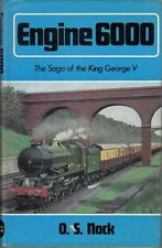 Engine 6000: The Saga of the King George V : O. S. Nock