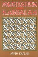 Meditation and Kabbalah, Paperback by Kaplan, Aryeh, Brand New, Free shipping...