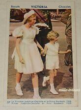 Carte postale VICTORIA Biscuits Chocolats N57 Princesse Joséphine-Charlotte 1938