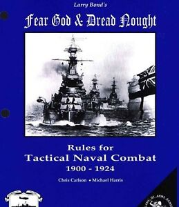 RULES FOR FEAR GOD AND DREAD NOUGHT : TACTICAL NAVAL COMBAT 1900-1924 VOLUME 1