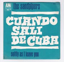 SP 45 TOURS THE SANDPIPERS CUANDO SALI DE CUBA A&M RECORDS SAM 506