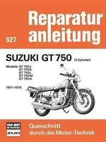 Suzuki GT 750 1971-1976 ++ REPARATURANLEITUNG Reparatur-Handbuch Buch Wartung