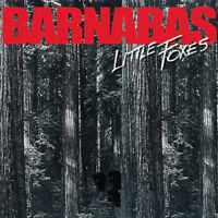 BARNABAS- LITTLE FOXES (*NEW-CD, 2017, Retroactive Records) Xian Metal Classic