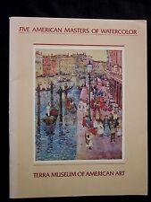 FIVE AMERICAN MASTERS OF WATERCOLOR Terra Museum Evanston Illinois 1981