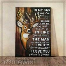 Deer To My Dad You're The Greatest I Love You Always Satin Canvas 0.75 inches
