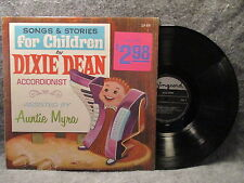 33 RPM LP Record Dixie Dean Songs & Stories For Children Singcord Records ZLP679