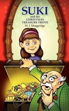 Suki and the Christmas Treasure Trove : Being the Adventures of Suki and...
