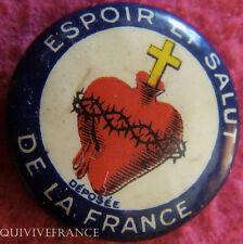 RG349 - INSIGNE SACRE COEUR - ESPOIR & SALUT DE LA FRANCE