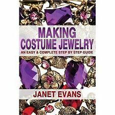 Ultimate How to Guides: Making Costume Jewelry : An Easy and Complete Step by St