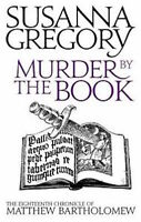 SUSANNA GREGORY __ MURDER BY THE BOOK __ BRAND NEW __ FREEPOST UK