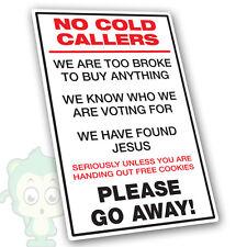 NO COLD CALLERS - Stop Sales Calling  Jesus Voting Cookies Door Sticker 14 x 9cm