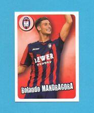 PANINI CALCIATORI 2017-2018-CARD-UOMINI COPERTINA-ROLANDO MANDRAGORA-CROTONE-NEW
