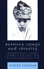 Between Image and Identity: Transnational Fantasy, Symbolic Violence, and Femini