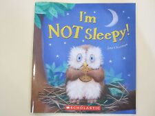 I'm Not Sleepy by Jane Chapman NEW Paperback Owl Bedtime Story Ages 4-7