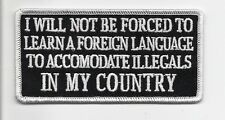"""""""I Will Not Be Forced To Learn a Foreign Language"""" patch"""