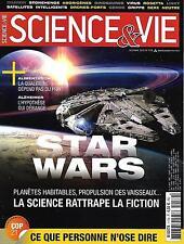SCIENCE&VIE N°1179 DECEMBRE 2015  STAR WARS, SCIENCE RATTRAPE LA FICTION/ COP21