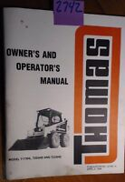 Thomas Skid Steer T173HL T203HD T233HD Owner's Operator's Manual 32790/4 4/94