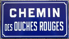 French enamel street sign plaque road Ouches Rouges red wine trail Etampes 1970s