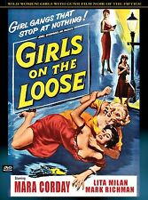 GIRLS ON THE LOOSE- Film Noir DVD MARA CORDAY, MARK RICHMAN, LITA MILAN
