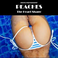 New erotic photography book 'Peaches'
