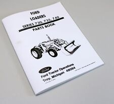 FORD 730 735 740 LOADER PARTS MANUAL CATALOG BOOK EXPLODED VIEW ASSEMBLY
