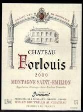 Etiquettes Château FORLOUIS. 2000. MONTAGNE - SAINT EMILION. magnum 1,5L