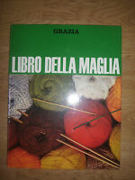 GRAZIA - LIBRO DELLA MAGLIA - MONDADORI - RARO! (SO)