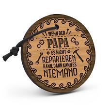 Papa reparieren Schlüsselanhänger Holz Gravur Spruch Geschenk Idee Heimwerker