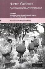 Hunter-Gatherers: An Interdisciplinary Perspective, Panter-Brick, Catherine,,