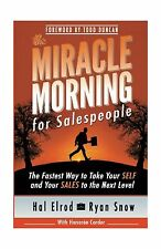 The Miracle Morning for Salespeople: The Fastest Way to Take Yo... Free Shipping