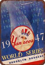 "1947 World Series Yankees vs. Dodgers Rustic Vintage Retro Metal Sign 8"" x 12"""
