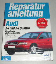 Reparaturanleitung Audi A4 + Quattro 1,6 / 1,8 Liter B5, ab Baujahr 1994