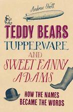 Teddy Bears, Tupperware and Sweet Fanny Adams