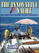 The Innovative Yacht, Andrew Simpson, Used; Very Good Book