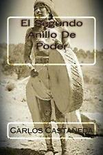 El Segundo Anillo de Poder by Carlos Castaneda (Spanish) Paperback Book Free Shi