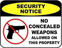 """Security Notice No Concealed Weapons Allowed on This Property"" 11 inch by 9.5 i"