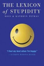 "The Lexicon of Stupidity: ""I feel my best when I'm happy."""